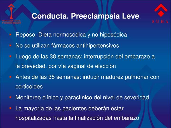 Conducta. Preeclampsia Leve