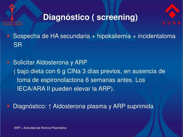 Diagnóstico ( screening)