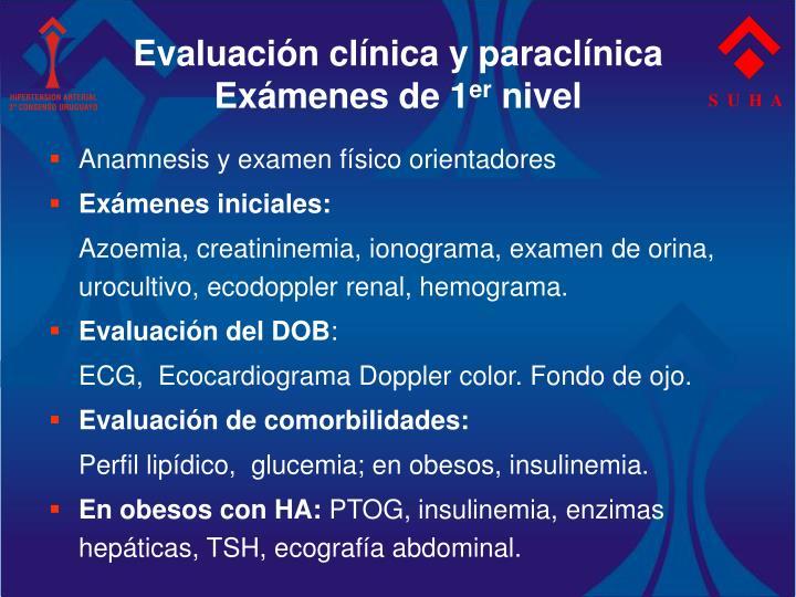 Evaluación clínica y paraclínica