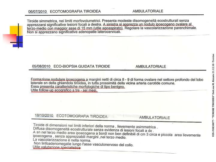 """VEN-FOR38877- """"TUMORE TIROIDEO"""" Dott.ssa M. Rizzato 21.12.10 -Treviso"""