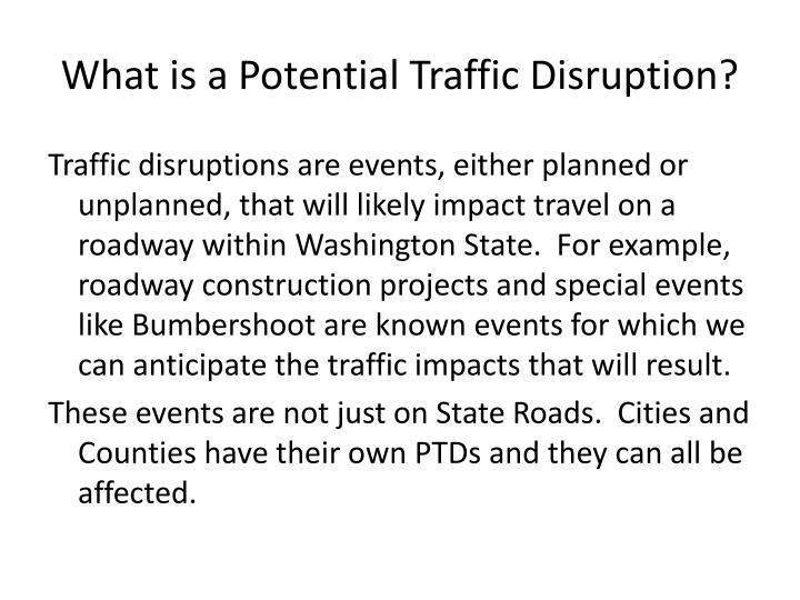 What is a Potential Traffic Disruption?