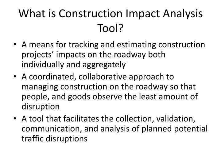 What is Construction Impact Analysis Tool?