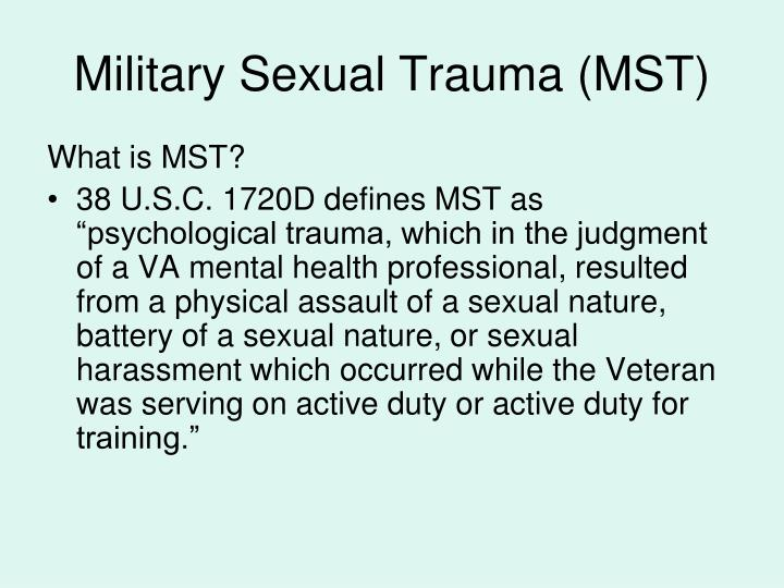 Military Sexual Trauma (MST)