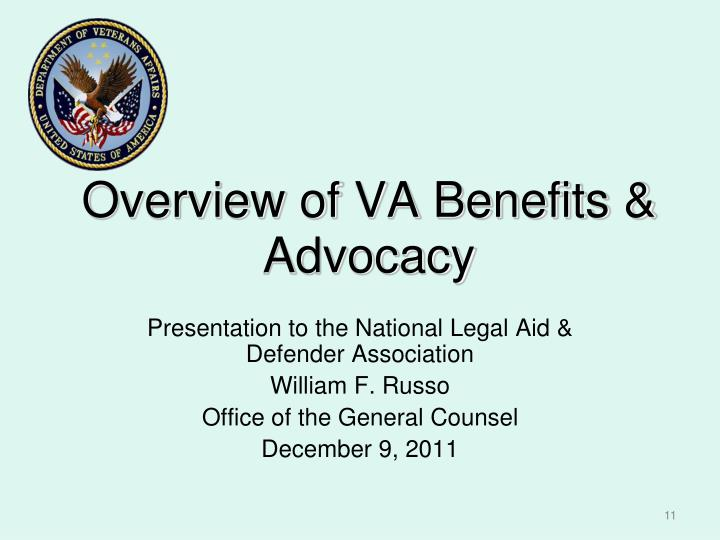 Overview of VA Benefits & Advocacy