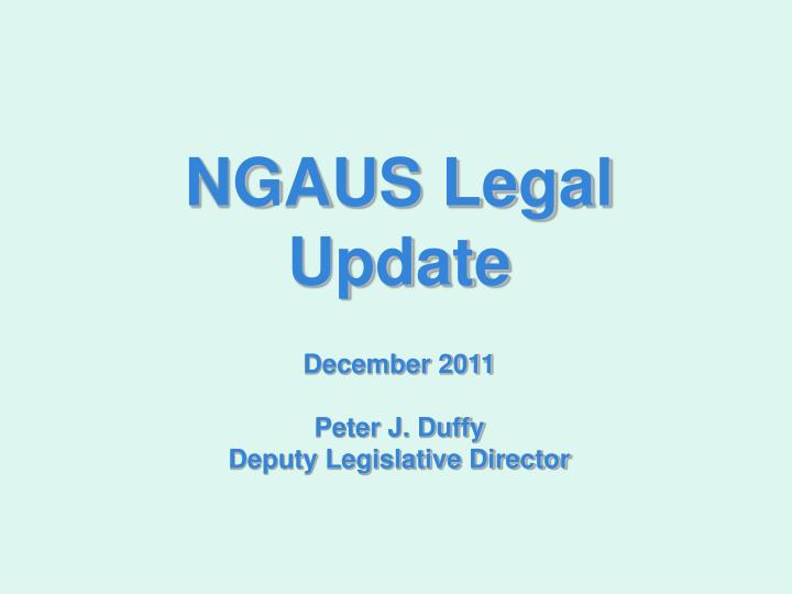 NGAUS Legal Update