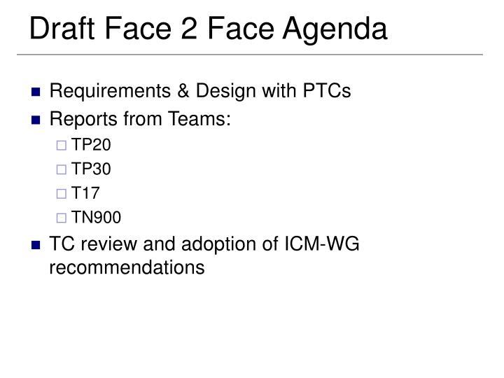 Draft Face 2 Face Agenda