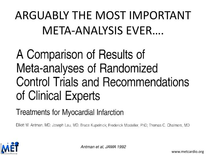 ARGUABLY THE MOST IMPORTANT META-ANALYSIS EVER….