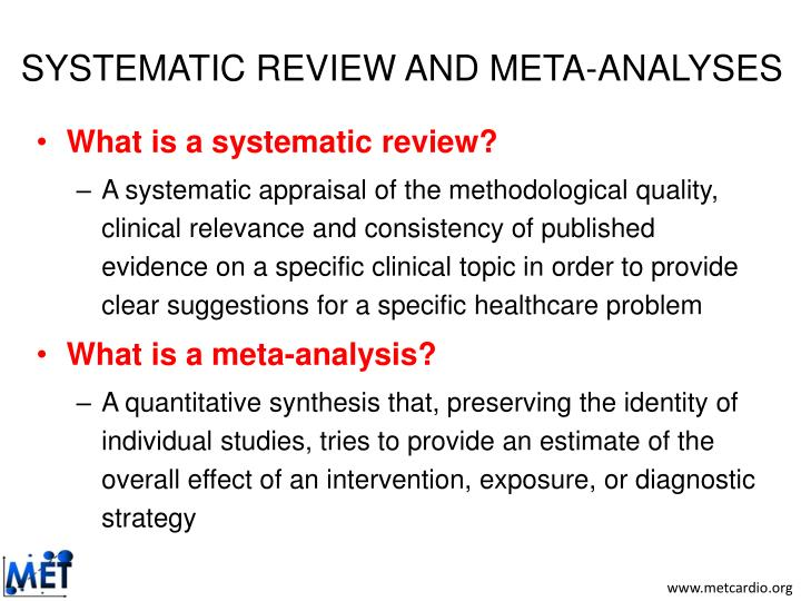 SYSTEMATIC REVIEW AND META-ANALYSES