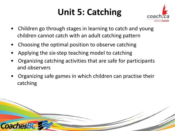 Unit5:Catching