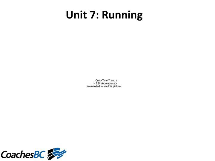Unit7:Running