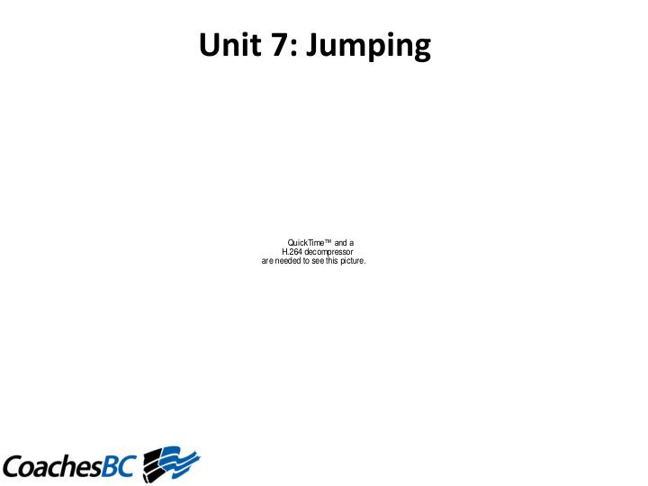 Unit 7: Jumping