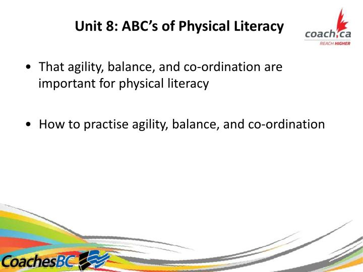 Unit 8: ABC's of Physical Literacy
