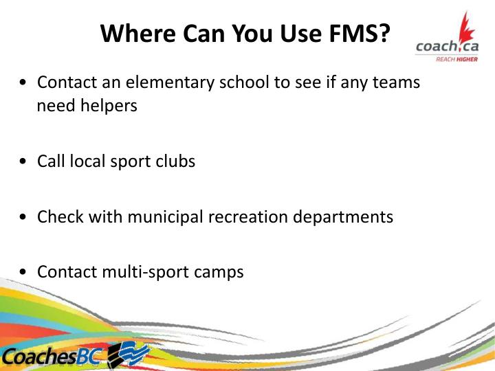 Where Can You Use FMS?