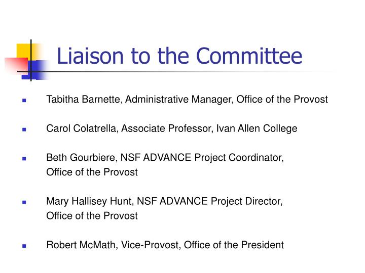 Liaison to the Committee