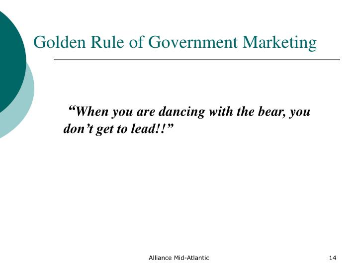 Golden Rule of Government Marketing