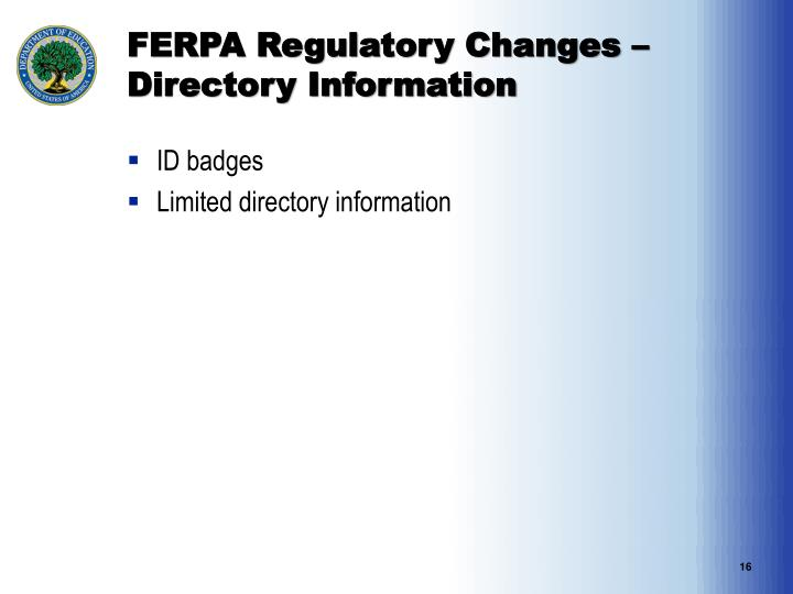 FERPA Regulatory Changes – Directory Information