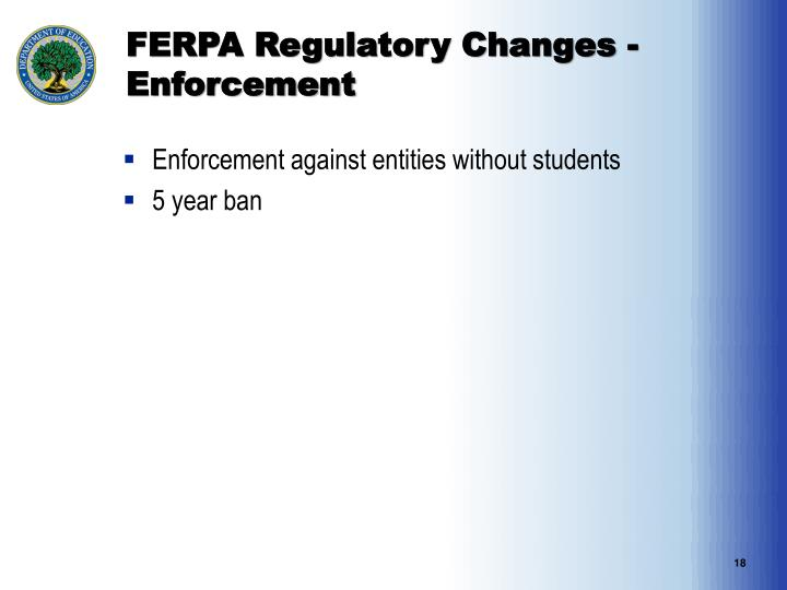 FERPA Regulatory Changes - Enforcement