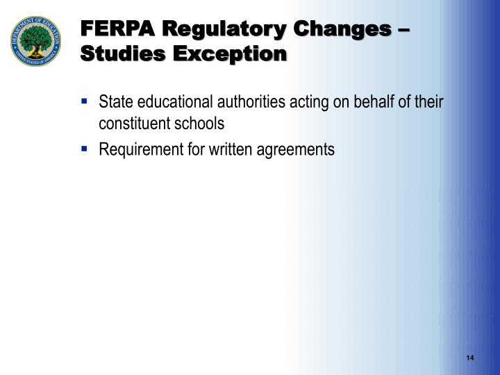 FERPA Regulatory Changes – Studies Exception