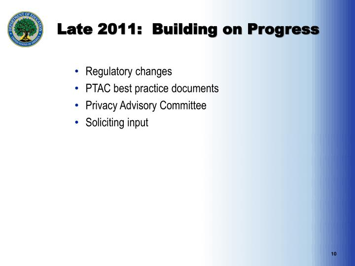 Late 2011:  Building on Progress