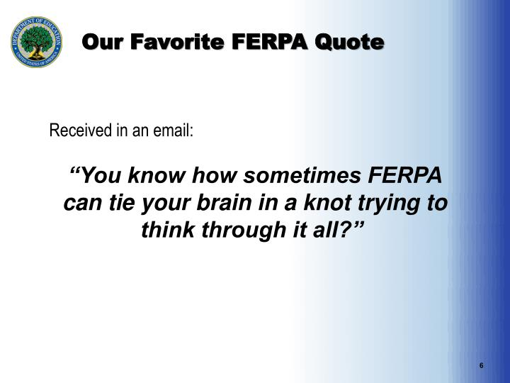 Our Favorite FERPA Quote