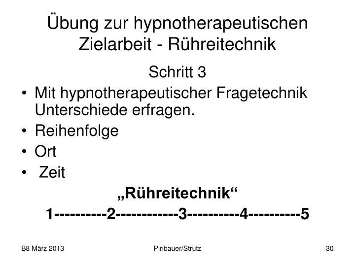 Übung zur hypnotherapeutischen Zielarbeit - Rühreitechnik