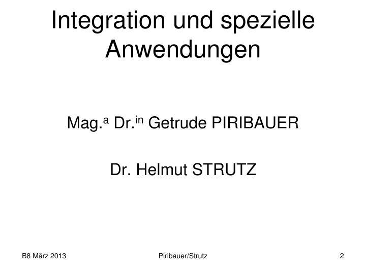 Integration und spezielle Anwendungen