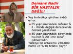 demans nadir b r hastalik de l