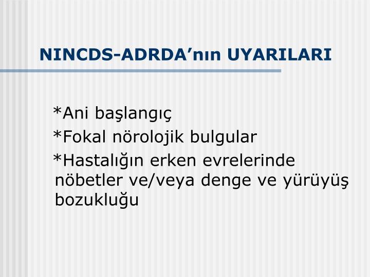 NINCDS-ADRDA'nın UYARILARI