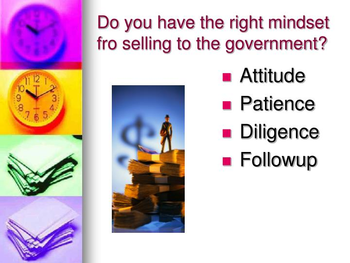 Do you have the right mindset fro selling to the government?