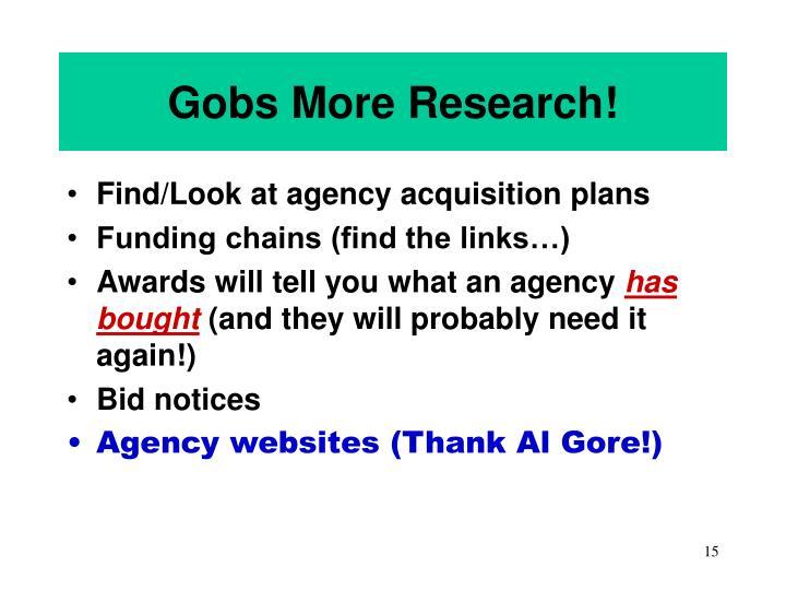 Gobs More Research!