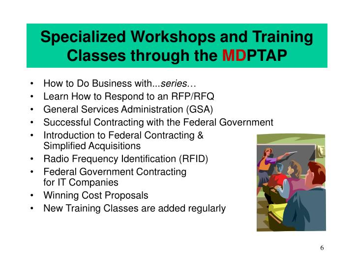 Specialized Workshops and Training Classes through the