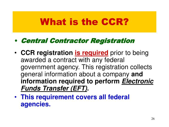What is the CCR?