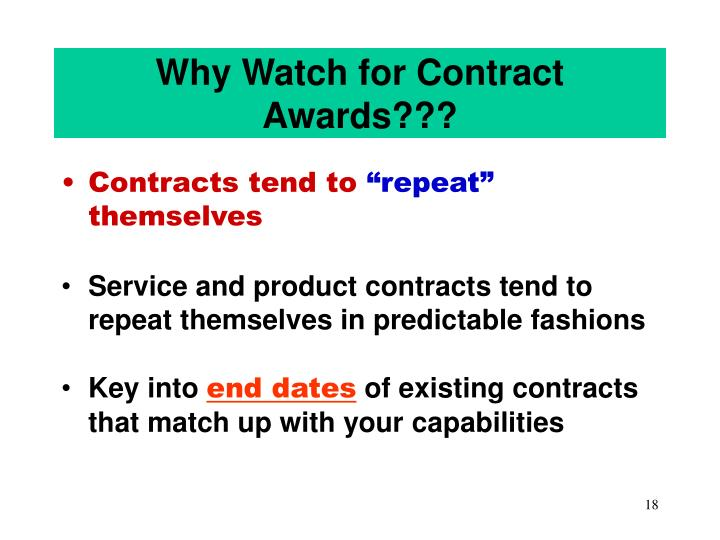 Why Watch for Contract Awards???