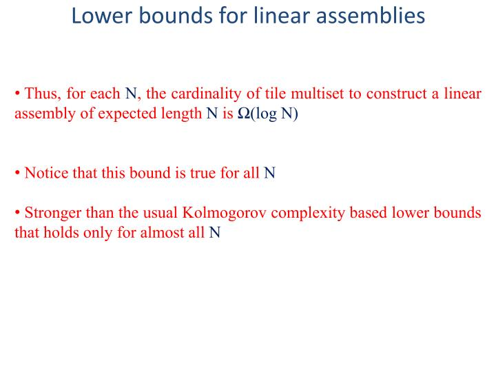 Lower bounds for linear assemblies
