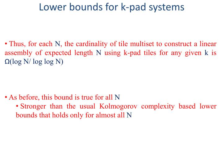 Lower bounds for k-pad systems