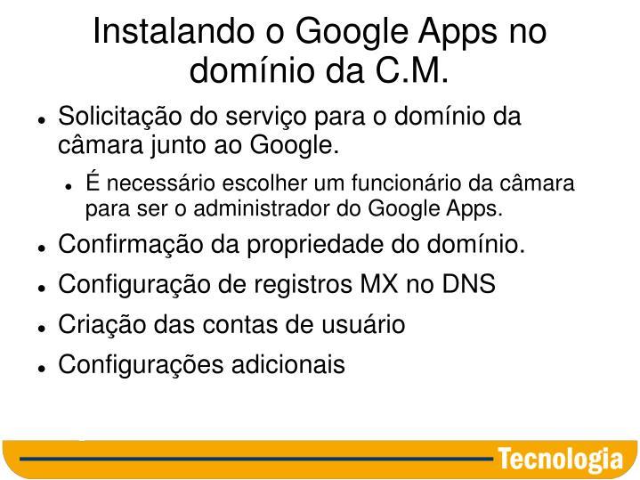 Instalando o Google Apps no domínio da C.M.