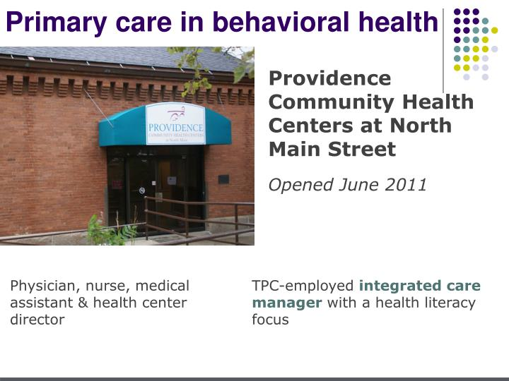 Primary care in behavioral health