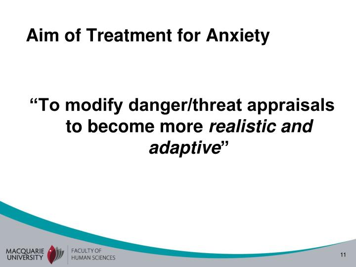 Aim of Treatment for Anxiety