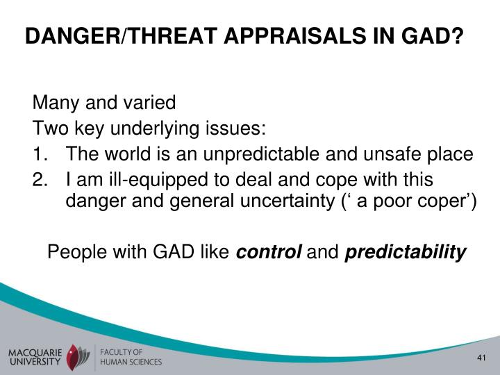DANGER/THREAT APPRAISALS IN GAD?