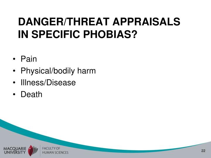 DANGER/THREAT APPRAISALS