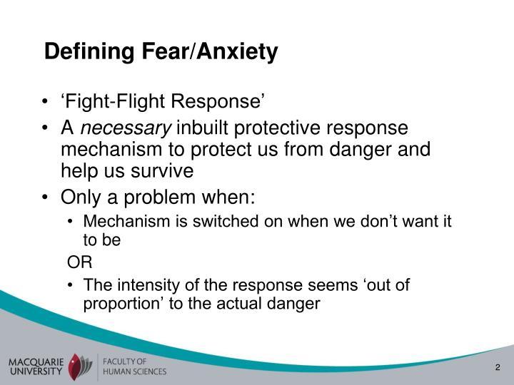 Defining Fear/Anxiety