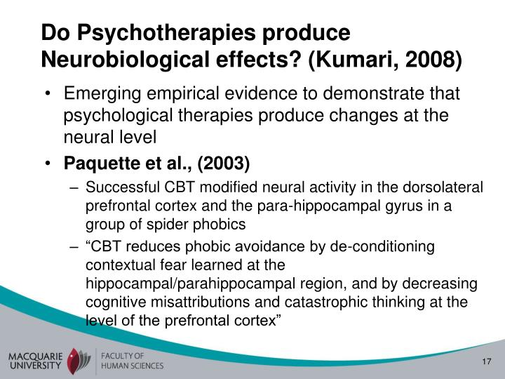 Do Psychotherapies produce Neurobiological effects? (Kumari, 2008)