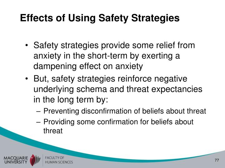 Effects of Using Safety Strategies