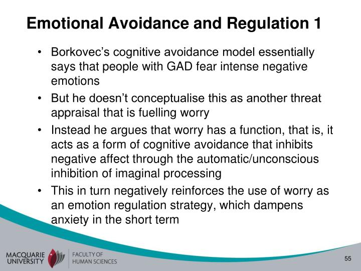 Emotional Avoidance and Regulation 1