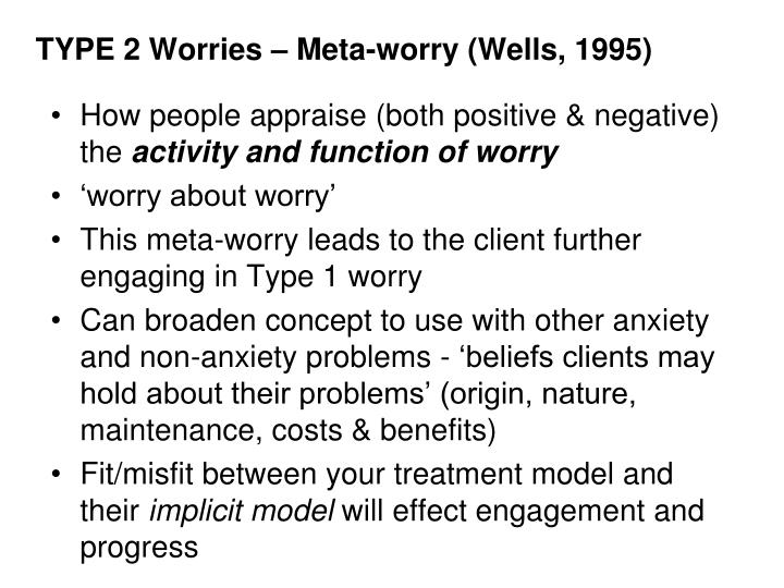 TYPE 2 Worries –