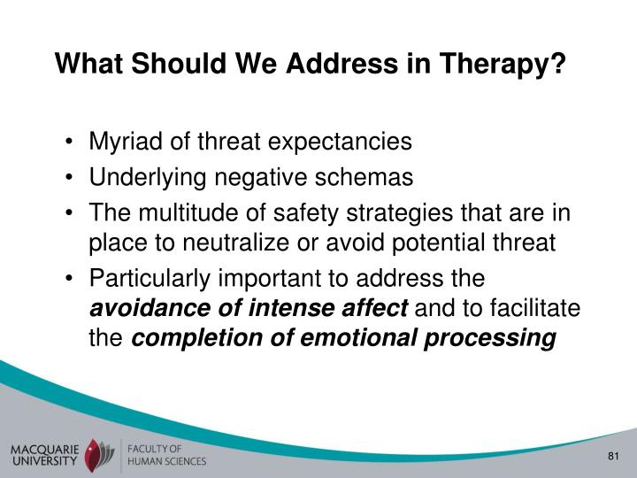 What Should We Address in Therapy?
