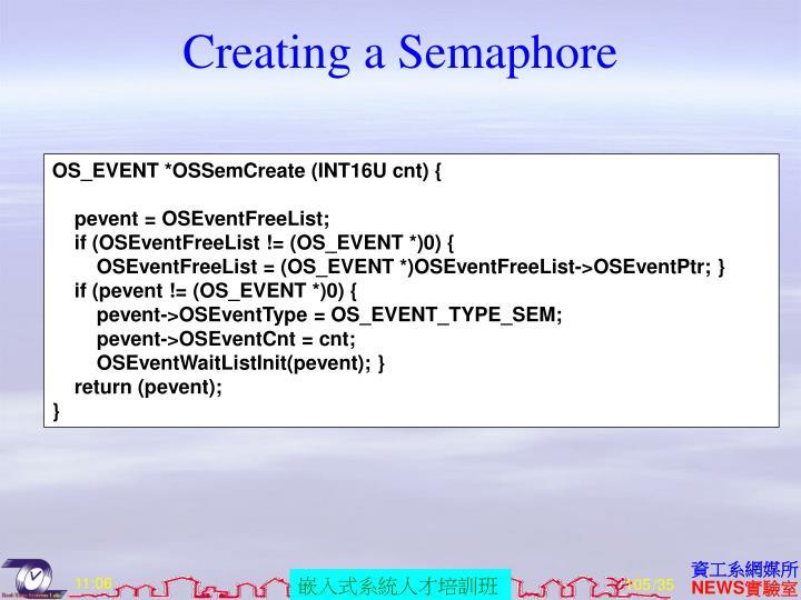Creating a Semaphore