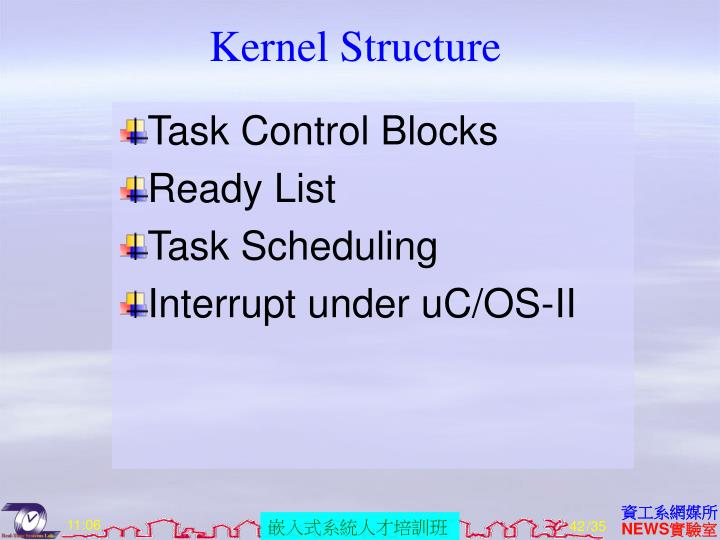 Kernel Structure