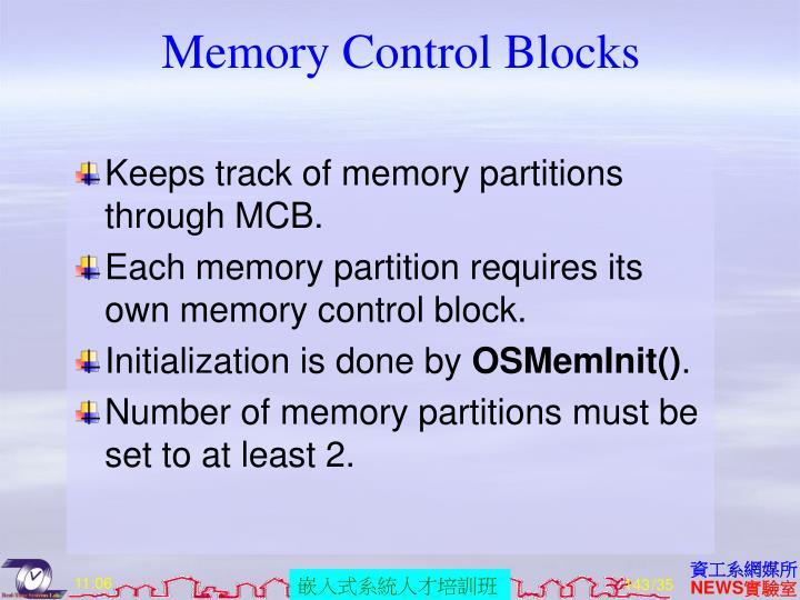 Memory Control Blocks