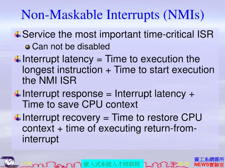 Non-Maskable Interrupts (NMIs)